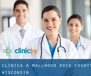 clinica a Mallwood (Rock County, Wisconsin)